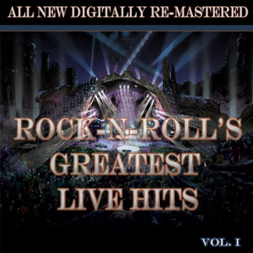 Rock'n'Roll's Greatest Live Hits, Vol. 1