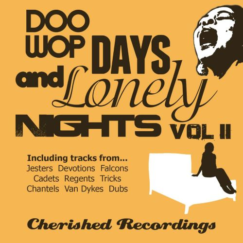 Doo Wop Days and Lonely Nights, Vol. 2