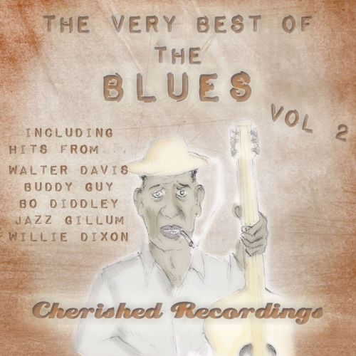 The  Very Best of Blues, Vol. 2 [Cherished]