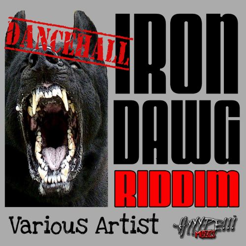 Iron Dawg Riddim