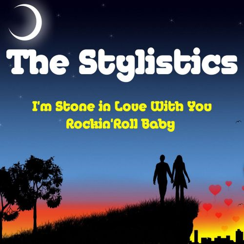 I'm Stone in Love With You [Single]