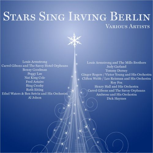 Stars Sing Irving Berlin [Broken Audio]
