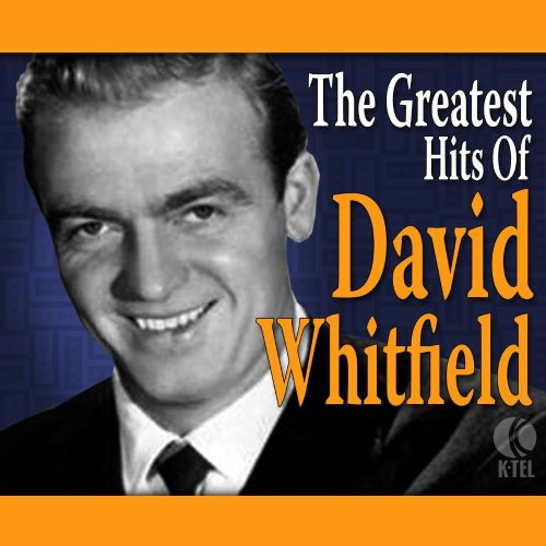 The  Greatest Hits Of David Whitfield