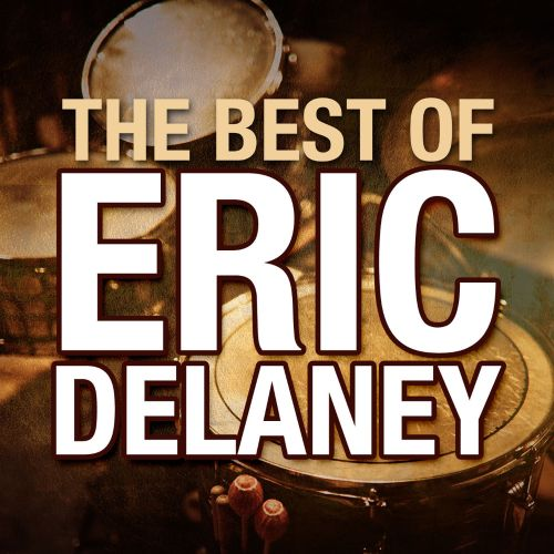 The  Best Of Eric Delaney