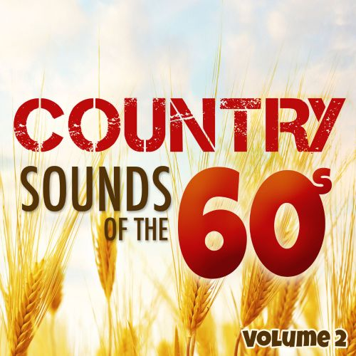 Country Sounds of the 60's, Vol. 2