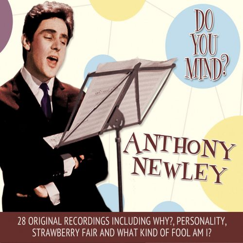 Do You Mind?: Best of Anthony Newly