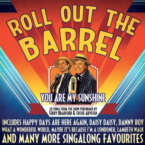 Roll Out the Barrel: You Are My Sunshine