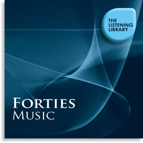 Forties Music: The Listening Library