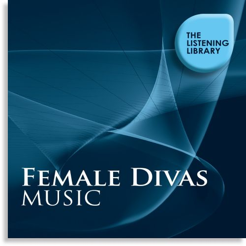 Female Divas: The Listening Library