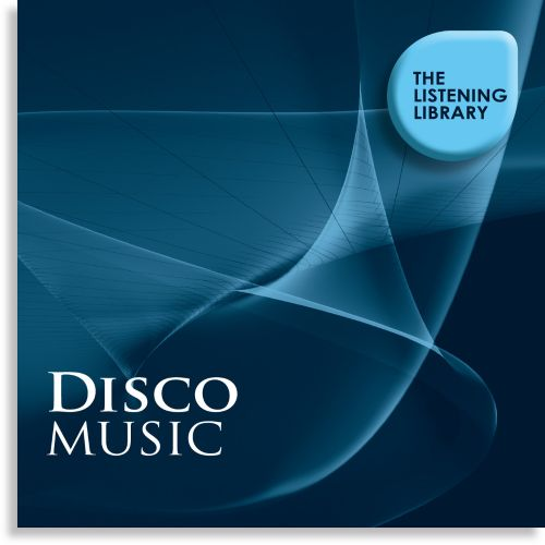 Disco Music: The Listening Library