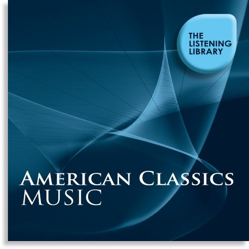 American Classics Music: The Listening Library
