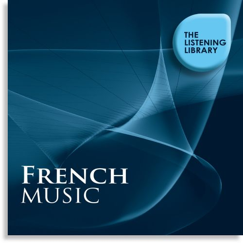 French Music: The Listening Library