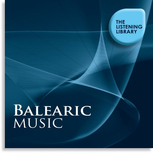 Balearic Music: The Listening Library