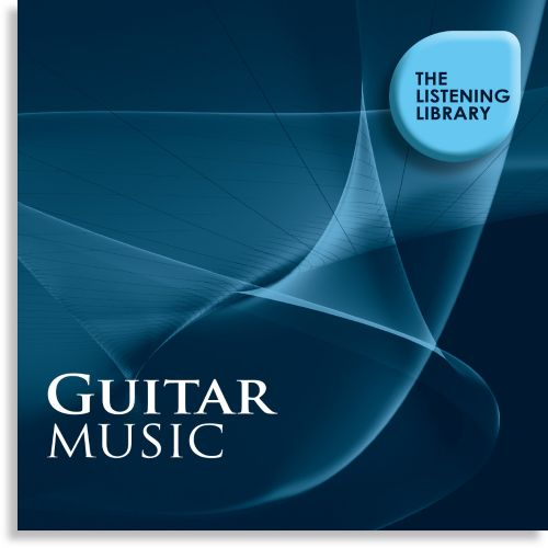 Guitar Music: The Listening Library
