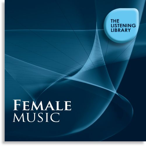 Female Music: The Listening Library