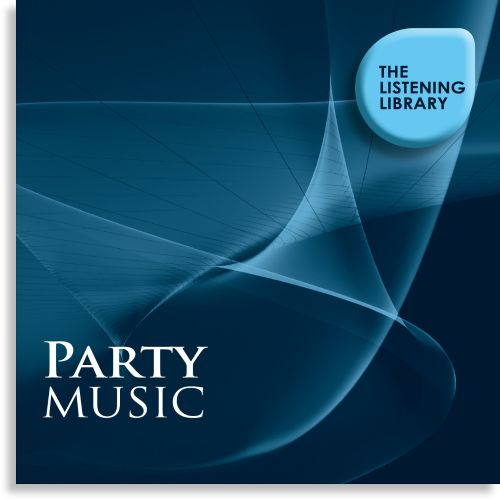 Party Music: The Listening Library