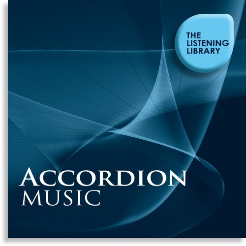 Accordion Music: The Listening Library