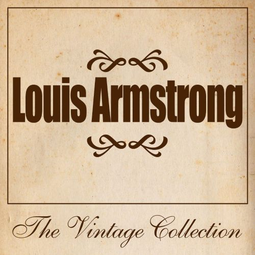 Louis Armstrong: The Vintage Collection