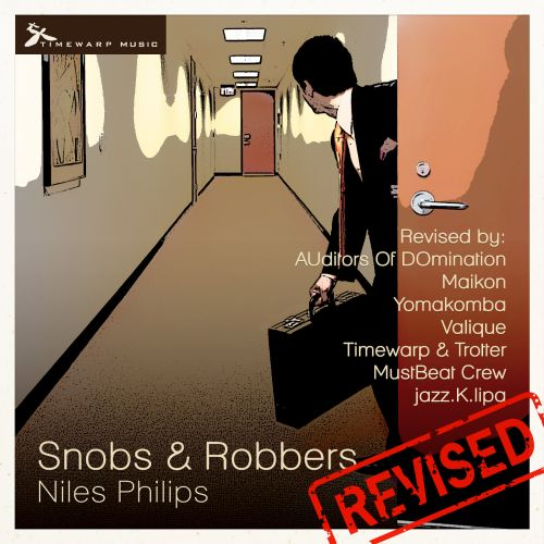 Snobs & Robbers Revised
