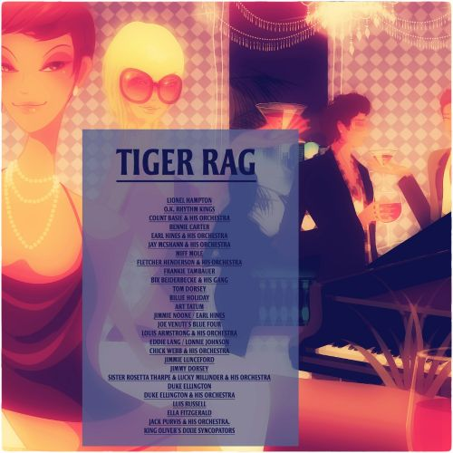 Tiger Rag [Broken Audio]