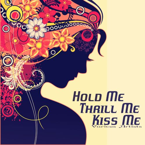 Hold Me, Thrill Me, Kiss Me [Broken Audio]