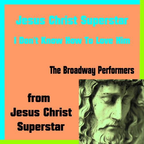 Jesus Christ Superstar [Single]