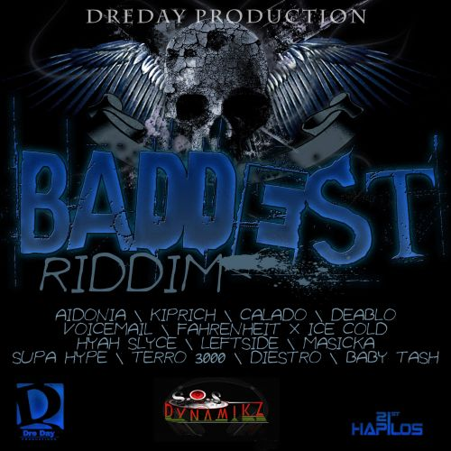 The Baddest Riddim
