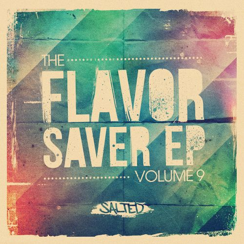 The  Flavor Saver EP, Vol. 9