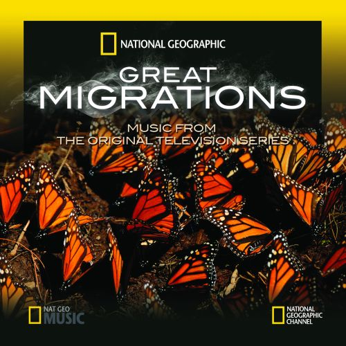 Great Migrations: Music from the Original Television Series