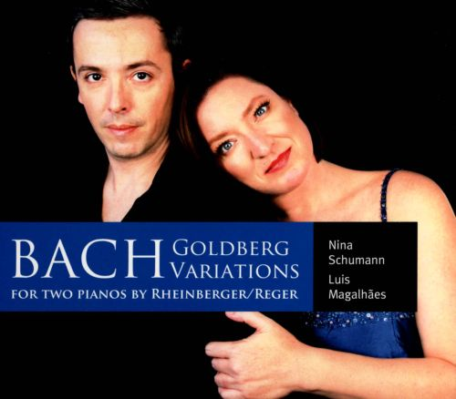 Bach's Goldberg Variations for Two Pianos by Rheinberger/Reger