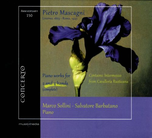 Pietro Mascagni: Piano Works for 2 and 4 Hands