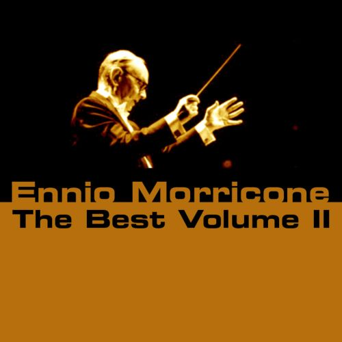 Ennio Morricone: The Best, Volume 2