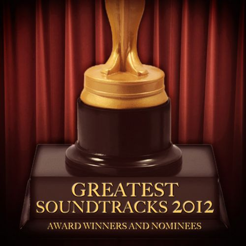 Greatest Soundtracks 2012: Award Winners and Nominees