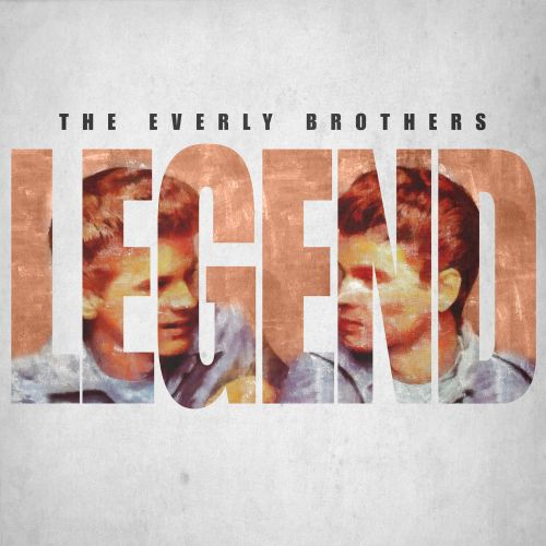 Legend: The Everly Brothers - 52 Classic Songs