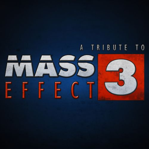 A Tribute To Mass Effect 3