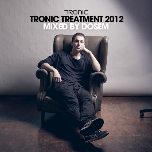 Tronic Treatment 2012: Mixed By Dosem