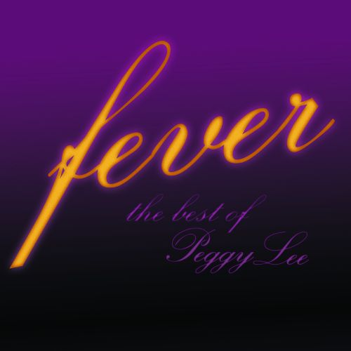 Fever: The Best of Peggy Lee