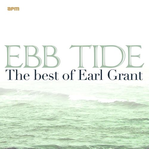 Ebb Tide: The Best of Earl Grant