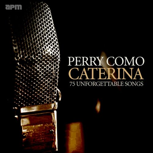 Caterina: 75 Unforgettable Songs