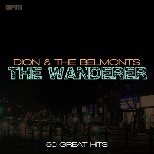 The  Wanderer: 50 Great Hits