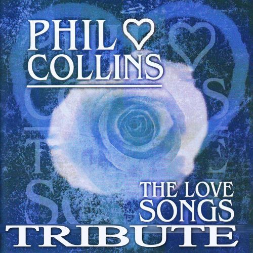Elixer Tribute to Phil Collins: The Love Songs