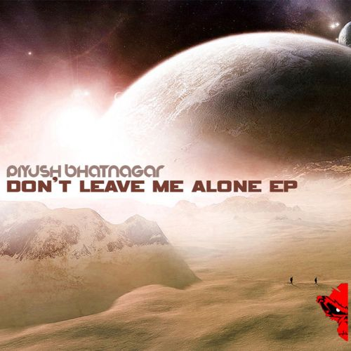 Don't Leave Me Alone EP