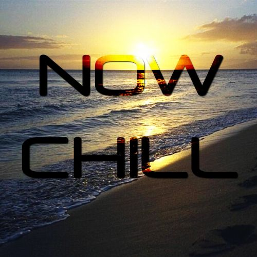 Now Chill