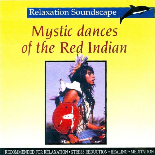 Mystic Dances of the Red Indian