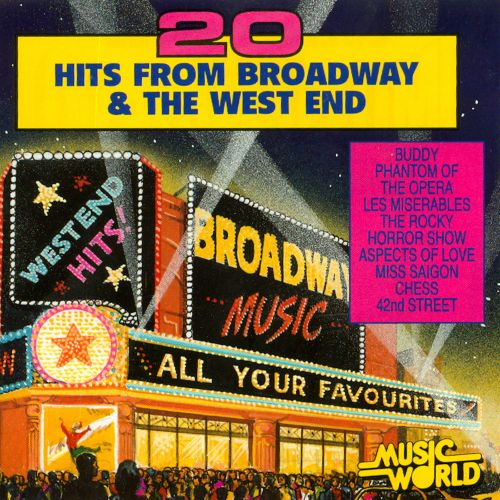 20 Hits from Broadway & the West End