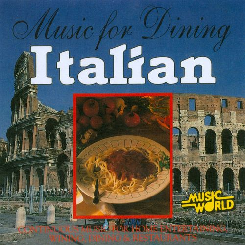 Music for Dining: Italian