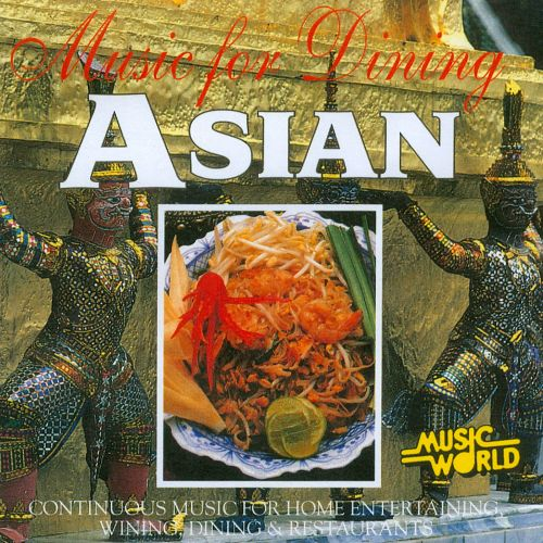 Music for Dining: Asian