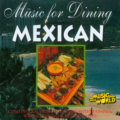 Music for Dining: Mexican