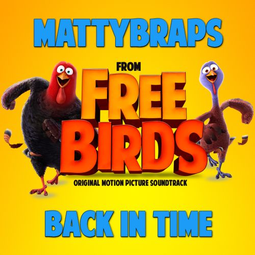 Back In Time [From Free Birds Original Motion Picture Soundtrack]