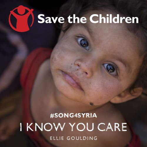 I Know You Care (Save the Children #song4syria)